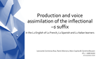 Production and voice assimilation of the inflectional –s suffix in the L2 English of L1 French, L1 Spanish and L1 Italian learners